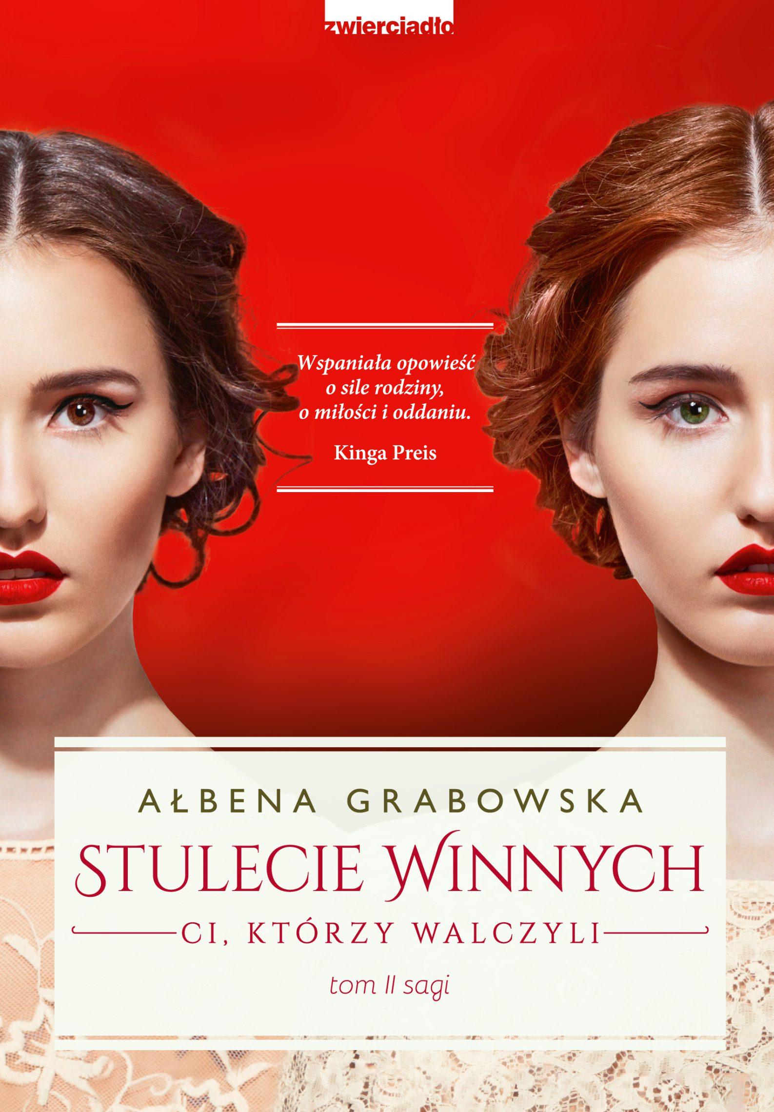 Stulecie Winnych. Ci, którzy walczyli – tom II - Ałbena Grabowska