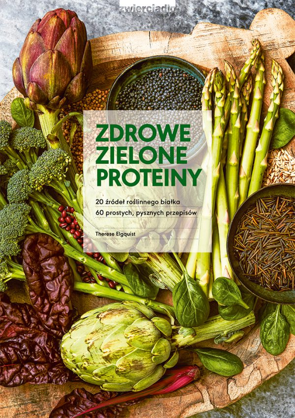 Zdrowe zielone proteiny - Therese Elquist