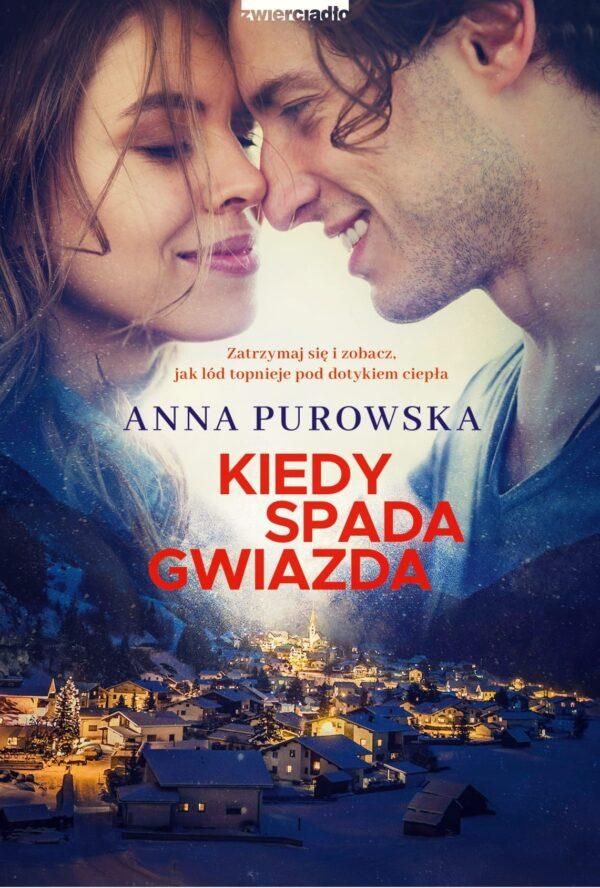 Kiedy spada gwiazda - Anna Purowska