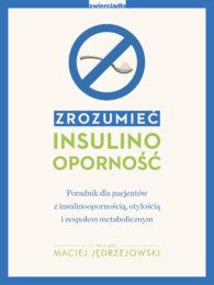 Zrozumieć insulinooporność